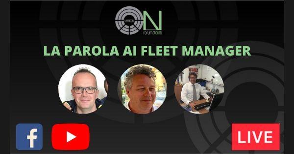 la parola ai fleet manager